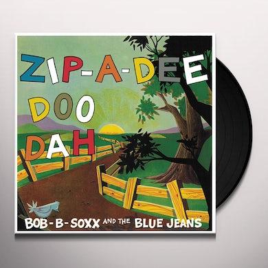 Bob B Soxx & Blue Jeans ZIP-A-DEE DOO DAH Vinyl Record