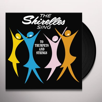 The Shirelles SING TO TRUMPETS AND STRINGS Vinyl Record