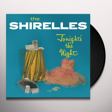 The Shirelles TONIGHT'S THE NIGHT Vinyl Record