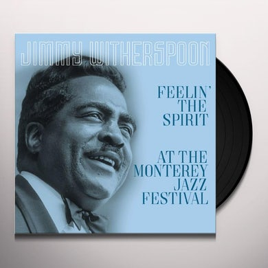 Jimmy Witherspoon FEELIN THE SPIRIT / AT THE MONTEREY JAZZ FESTIVAL Vinyl Record