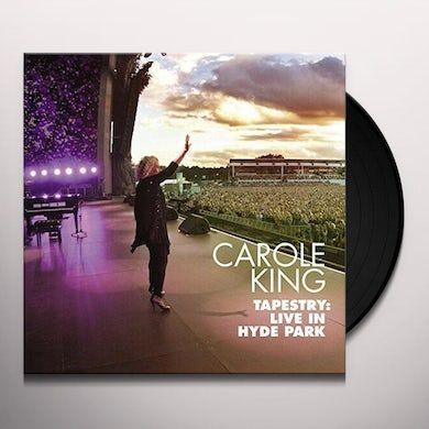 Carole King TAPESTRY: LIVE IN HYDE PARK Vinyl Record