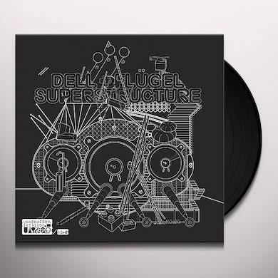 Dell & Flugel SUPERSTRUCTURE Vinyl Record