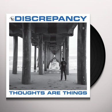 Discrepancy THOUGHTS ARE THINGS Vinyl Record