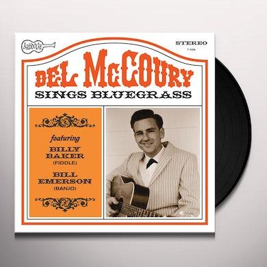 Del Mccoury SINGS BLUEGRASS Vinyl Record