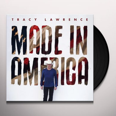 Tracy Lawrence MADE IN AMERICA Vinyl Record