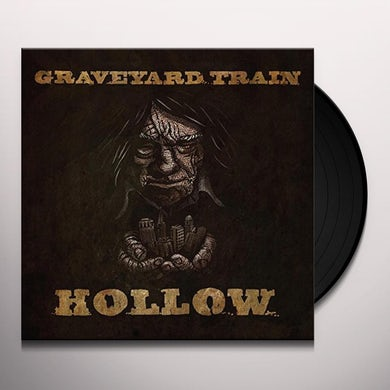 Graveyard Train HOLLOW Vinyl Record