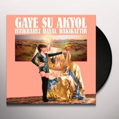 GAYE SU AKYOL ISTIKRARLI HAYAL HAKIKATTIR Vinyl Record