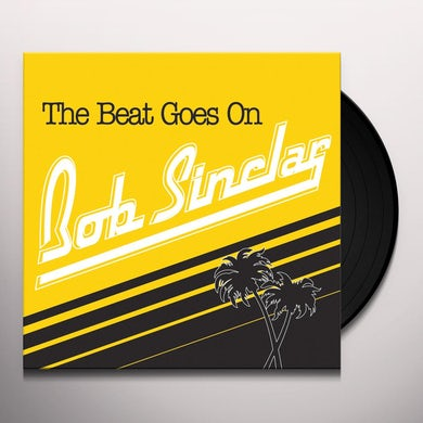 Bob Sinclar BEAT GOES ON Vinyl Record