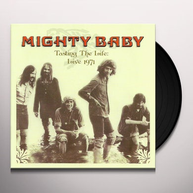 Mighty Baby TASTING THE LIFE: LIVE 1971 Vinyl Record