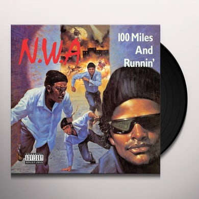 N.W.A. 100 Miles And Runnin' Vinyl Record
