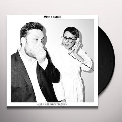 Mine & Fatoni ALLE LIEBE NACHTRAEGLICH Vinyl Record