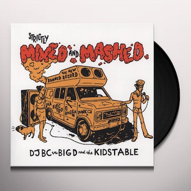 BIG D & KID'S TABLE STRICTLY MIXED & MASHED Vinyl Record