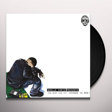 Quelle Chris NIGGAS IS MEN Vinyl Record