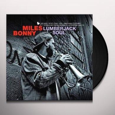 Miles Bonny LUMBERJACK SOUL Vinyl Record