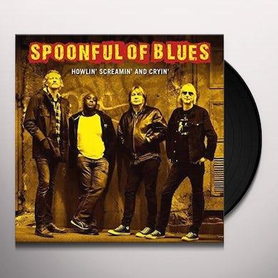 HOWLIN SCREAMIN & CRYIN Vinyl Record