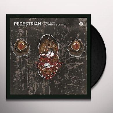 Pedestrian DROP BEAR/ULTRAMARINE EXPRESS Vinyl Record