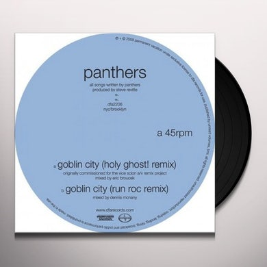 Panthers GOBLIN CITY (HOLY GHOST REMIX) Vinyl Record