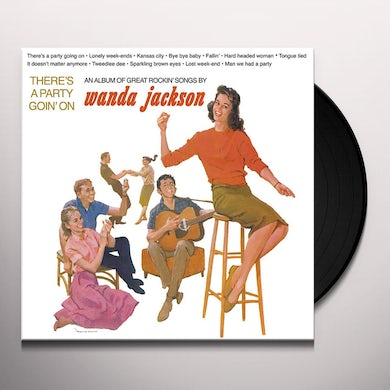 Wanda Jackson THERE'S A PARTY GOIN' ON Vinyl Record