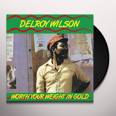 WORTH YOUR WEIGHT IN GOLD Vinyl Record