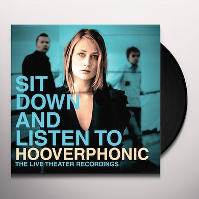 Hooverphonic SIT DOWN AND LISTEN TO Vinyl Record