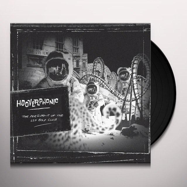 Hooverphonic THE PRESIDENT OF THE LSD GOLF CLUB Vinyl Record