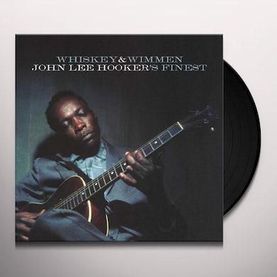 WHISKEY & WIMMEN: JOHN LEE HOOKER'S FINEST Vinyl Record