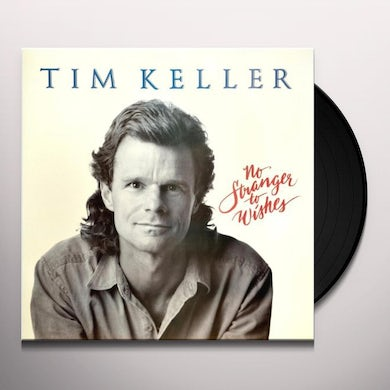Tim Keller NO STRANGER TO WISHES Vinyl Record