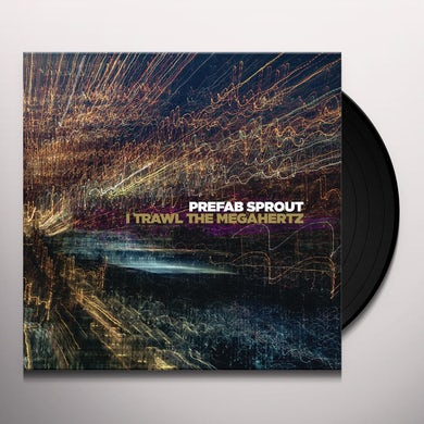 Prefab Sprout I TRAWL THE MEGAHERTZ Vinyl Record