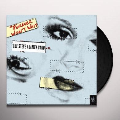 FOREVER WON'T WAIT Vinyl Record