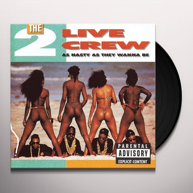2 Live Crew AS NASTY AS THEY WANNA BE Vinyl Record