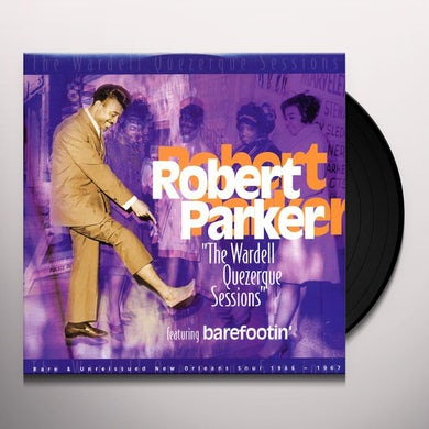 Robert Parker The Wardell Querzerque Sessions (1966-1967) (LP) Vinyl Record