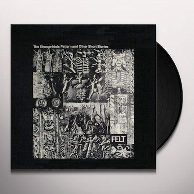 Strange Idols Pattern & Other Short Stories Vinyl Record