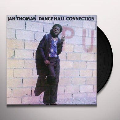 Jah Thomas DANCE HALL CONNECTION Vinyl Record