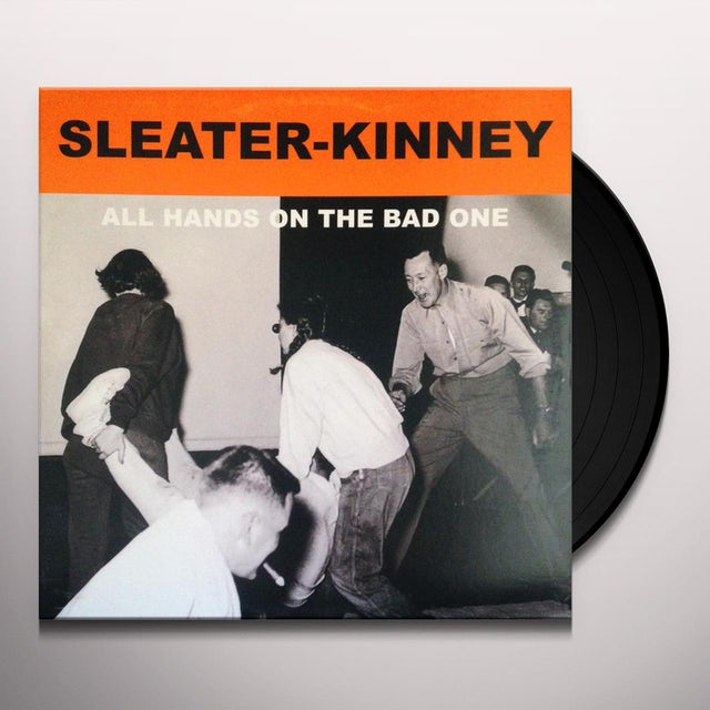 Sleater-Kinney ALL HANDS ON THE BAD ONE Vinyl Record