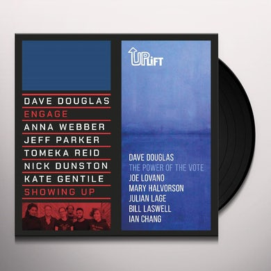Dave Douglas SHOWING UP / THE POWER OF THE VOTE Vinyl Record