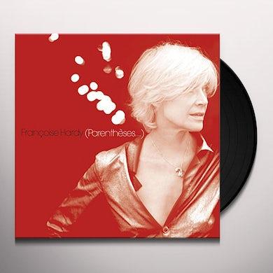 Françoise Hardy PARENTHESES Vinyl Record