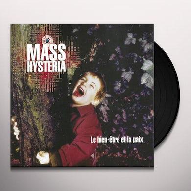Mass Hysteria LE BIEN-ETRE ET LA PAIX Vinyl Record