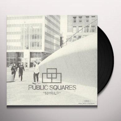 Public Squares NWR&P Vinyl Record