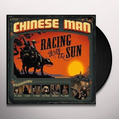Chinese Man RACING WITH THE SUN Vinyl Record