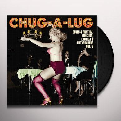 CHUG-A-LUG: BLUES & RHYTHM POPCORN EXOTIC 8 / VAR Vinyl Record