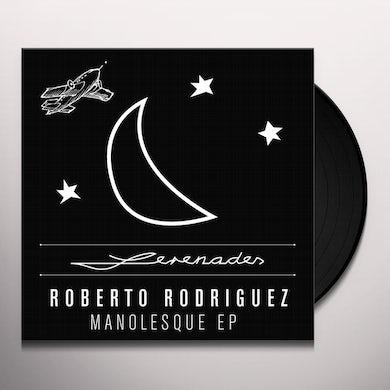 Roberto Rodriguez MANOLESQUE Vinyl Record