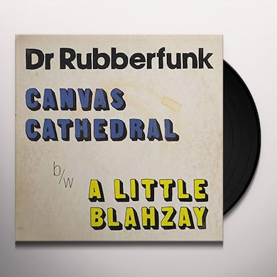 Dr. Rubberfunk CANVAS CATHEDRAL Vinyl Record