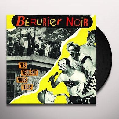 Berurier Noir ILS VEULENT NOUS TUER Vinyl Record