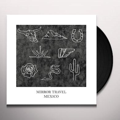 Mirror Travel MEXICO Vinyl Record