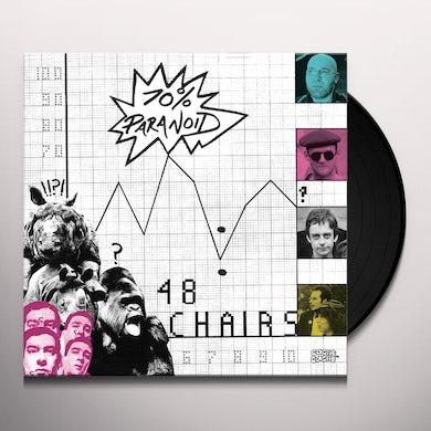 48 Chairs 70 PARANOID Vinyl Record