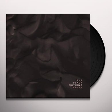 BLACK NOTHING PATHS Vinyl Record