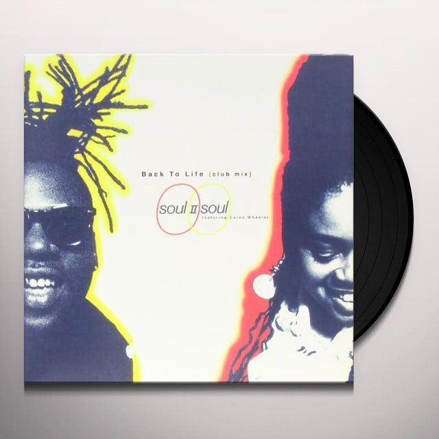 Soul Ii Soul BACK TO LIFE Vinyl Record