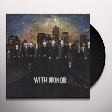 With Honor THIS IS OUR REVENGE Vinyl Record