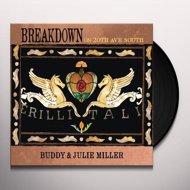 Buddy Miller & Julie Miller BREAKDOWN ON 20TH AVE. SOUTH Vinyl Record