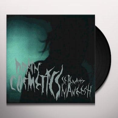 Serena Maneesh DRAIN COSMETICS Vinyl Record - UK Release